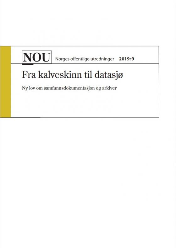 «NOU  2019:9 - Fra kalveskinn til datasjø»
